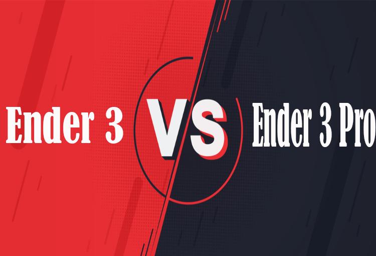 Ender 3 vs Ender 3 Pro